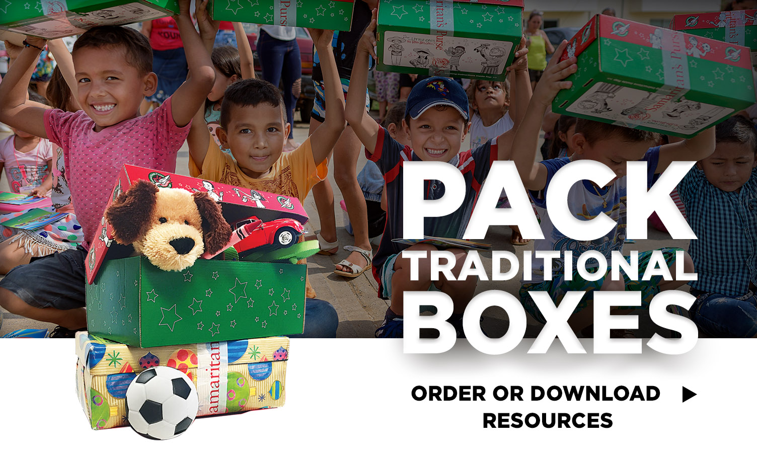 Pack traditional shoeboxes - order or download resources